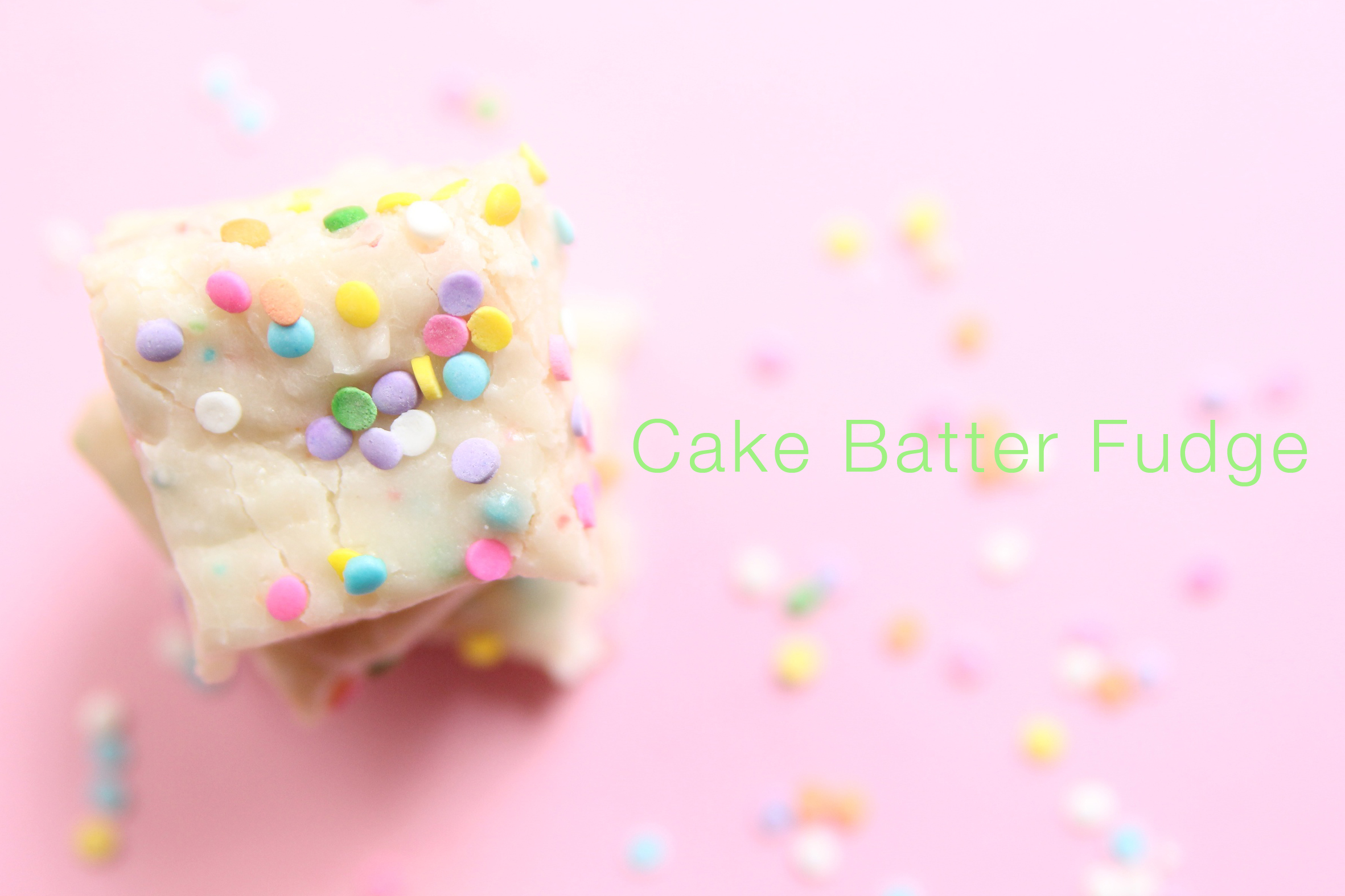 Cake Batter Fudge Sweet Little Details